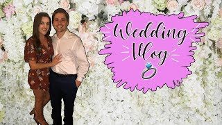WEDDING VLOG  | Couples Vlog  Ep. 3