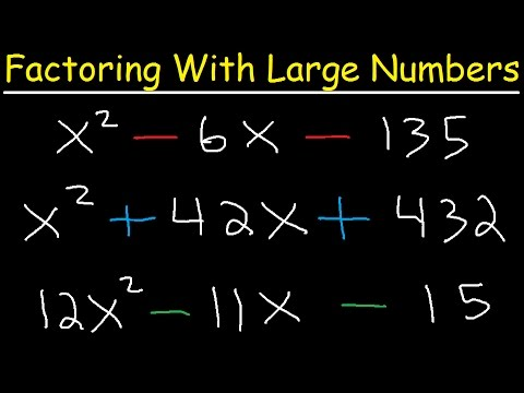 Factoring Polynomials With Large Numbers, Trinomials - Algebra 2 ...