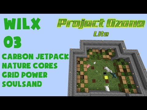 03 Grid Power, Nature Cores, Carbon Jet Pack - Project Ozone