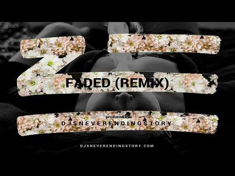 ZHU - Faded (DJsNeverEndingStory Remix) Chill Trap