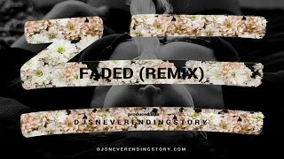 ZHU - Faded (DJsNeverEndingStory Remix) Chill Trap