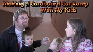 Making A Cardboard Car Ramp With My Kids