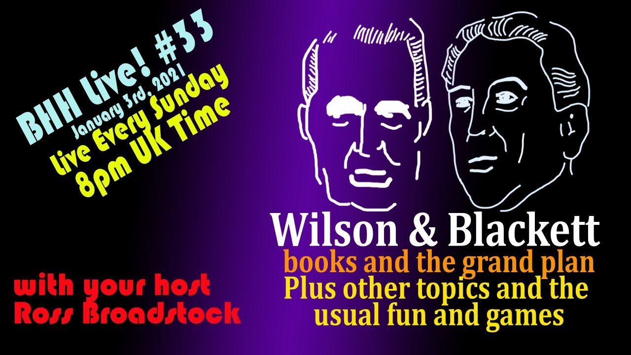 BHH Live33!  Wilson and Blackett books and plan plus other fun stuff