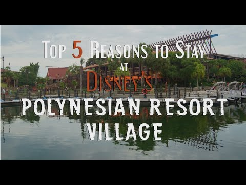 Top 5 Reasons to Stay at Disney's Polynesian Resort