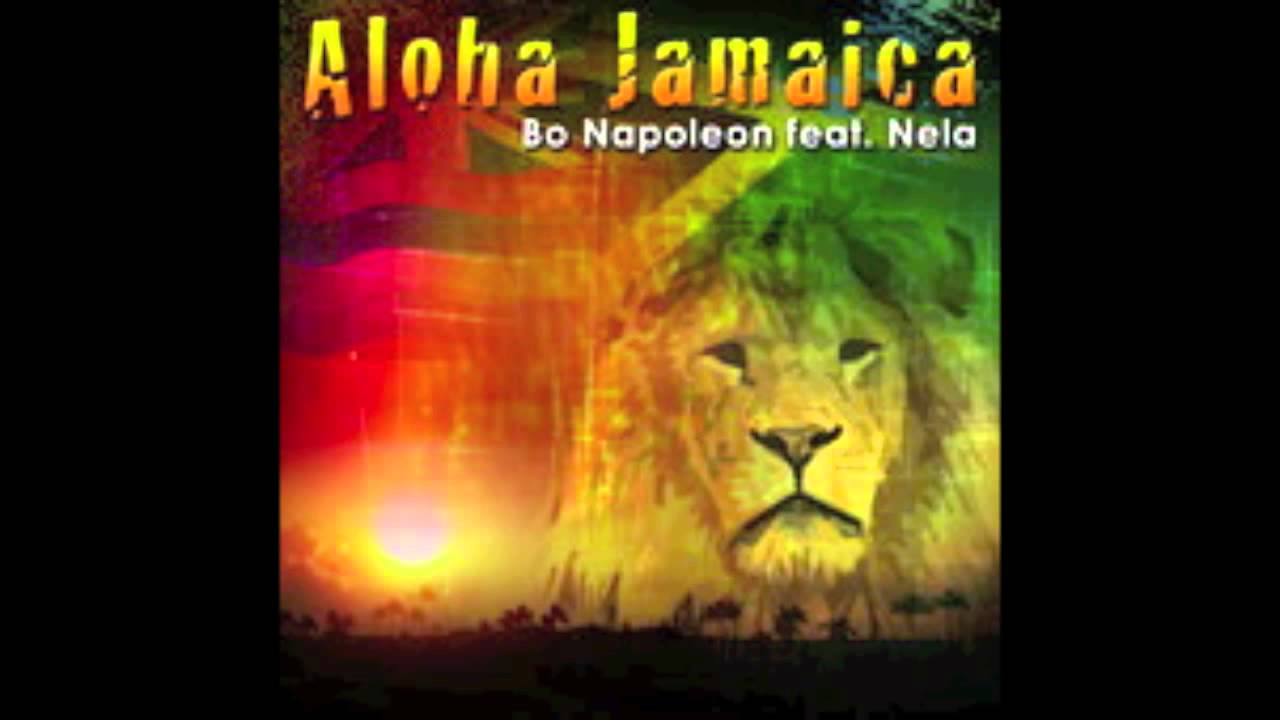 Download Bo Napoleon feat. Nela - Aloha Jamaica
