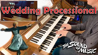 Video Wedding Processional from the Sound of Music on Organ | GrandOrgue | download MP3, 3GP, MP4, WEBM, AVI, FLV Agustus 2018