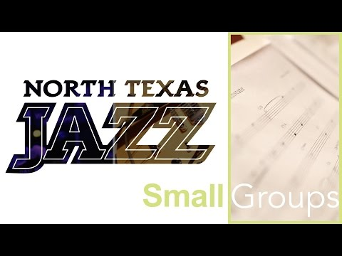 Jazz Small Group Experience at University of North Texas