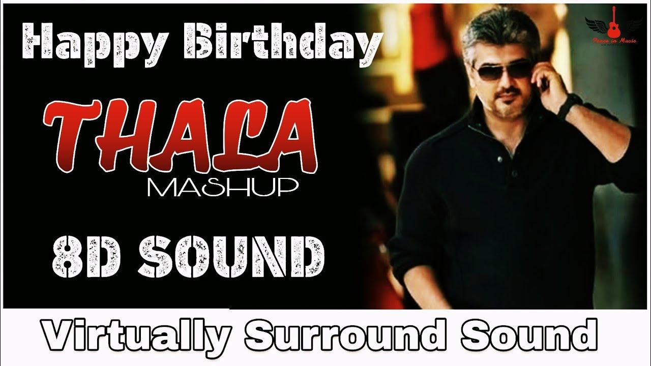 Thala Ajith Mashup   8D Audio Song   #HBDThala   Tamil 8D Songs