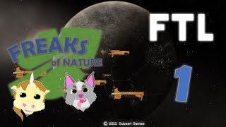 All Aboard!!! - FASTER THAN LIGHT - Part 1 [Freaks Of Nature]