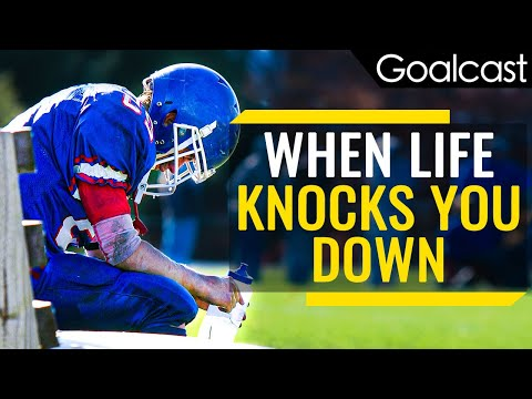 WHEN LIFE KNOCKS YOU DOWN | Motivational Speech Compilation | Goalcast