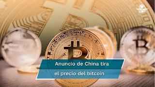 China prohíbe el uso del bitcoin y criptomonedas; tira su precio