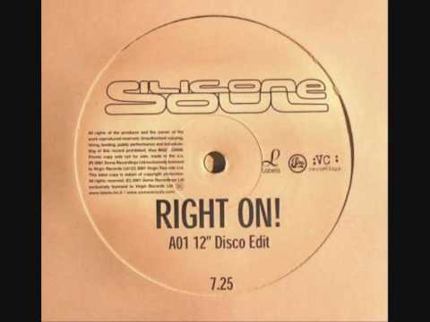 Silicone Soul ft. Louise Clare Marshall - Right on! [12