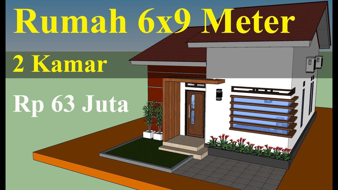 Desain Rumah 6x9 Meter Minimalis Sederhana & Anggaran Dananya - YouTube