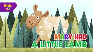Mary Had A Little Lamb Song | Kids Songs & Nursery Rhymes | KIDS Playtime