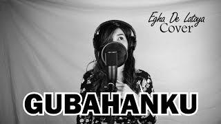 EGHA DE LATOYA - GUBAHANKU ( BROERY MARANTIKA ) - LIVE ACOUSTIC EGHA DE LATOYA - GUBAHANKU ( BROERY MARANTIKA ) - LIVE ...