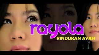 RAYOLA RINDUKAN AYAH POP MINANG