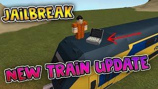 Roblox   JAILBREAK   NEW TRAIN UPDATE HERE! Train robbery mission