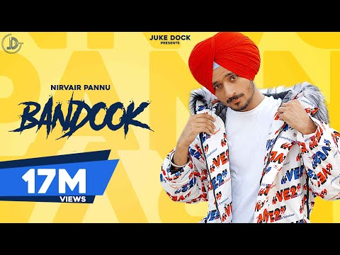 Bandook : Nirvair Pannu (Full Song) Deep Royce | Latest Punjabi Song 2020 | Juke Dock
