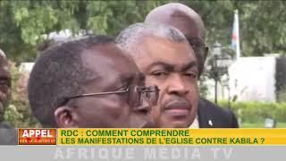 APPEL SUR LE CONTINENT DU 24 01 2018: COMMENT COMPRENDRE LA MANIFESTATION ANTI KABILA PAR L'ÉGLISE