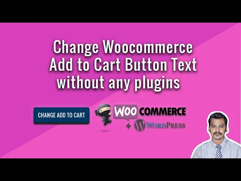 How to change woocommerce add to cart button text without any plugins thumbnail