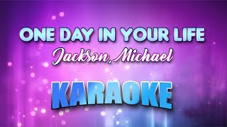 Jackson, Michael - One Day In Your Life (Karaoke version with Lyrics)