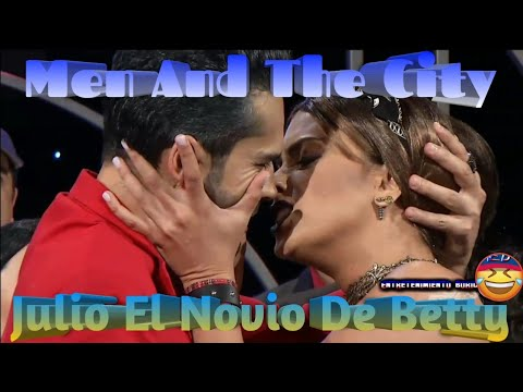 Raymond Y Sus Amigos Men And The City Julio el novio de betty El Titi  17-sep-19