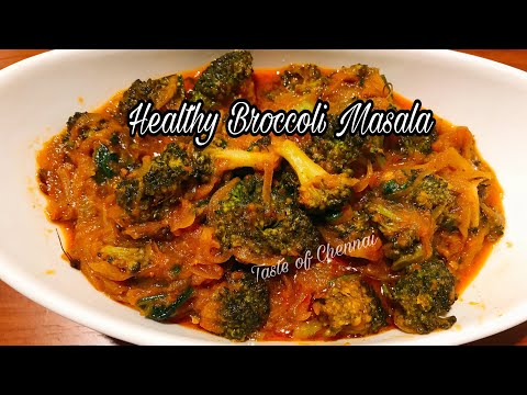 Broccoli Curry | Veg Curry For Chapathis ~Broccoli Gravy In Tamil