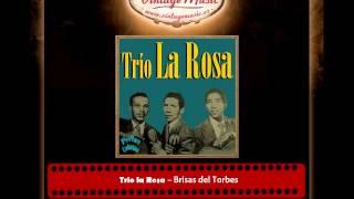 Trio la Rosa – Brisas del Torbes (Perlas Cubanas)