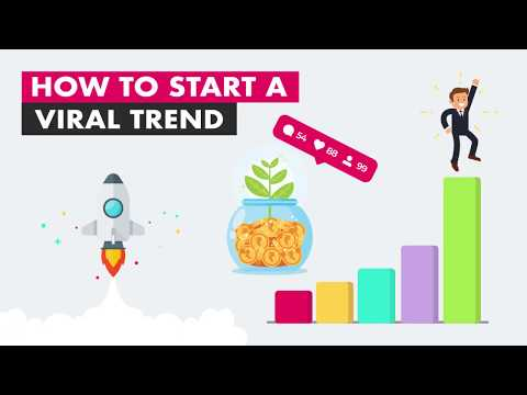 How to start a viral trend