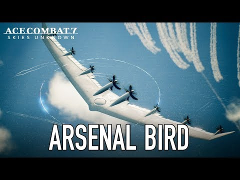 Ace Combat 7: Skies Unknown - PS4/XB1/PC - Arsenal Bird Trailer