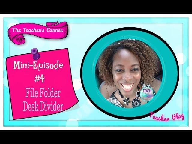 Mini-Episode #4 File Folder Desk Divider