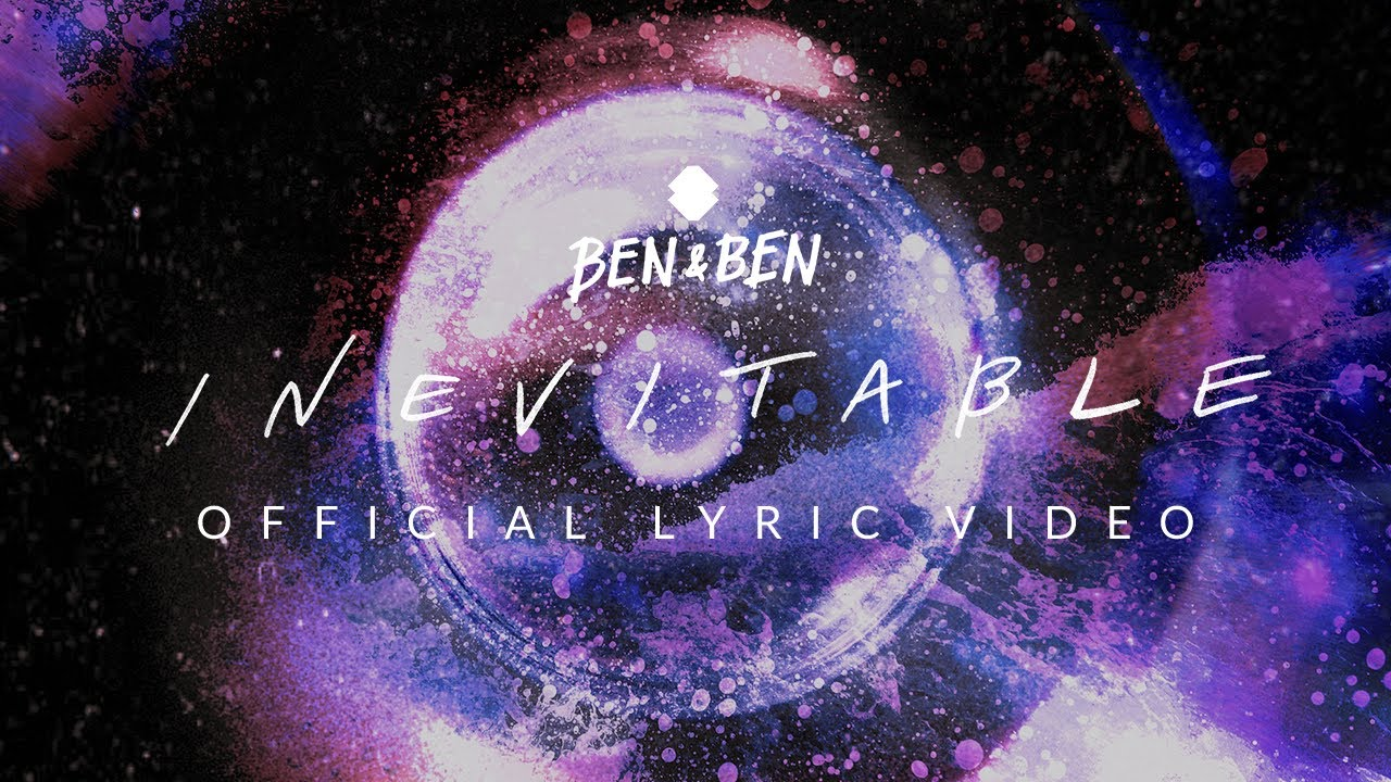 Download Ben&Ben - Inevitable | Official Lyric Video (Vertical)
