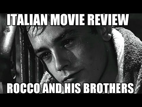 "Italian Movie Reviews - ""Rocco And His Brothers"""