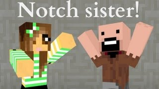 If Notch had a sister - Minecraft