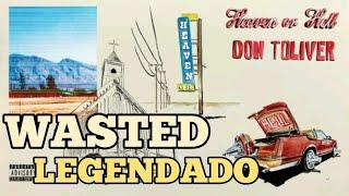 Don Toliver - Wasted (Legendado)