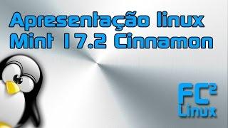 Apresentação Linux Mint 17.2 Cinnamon