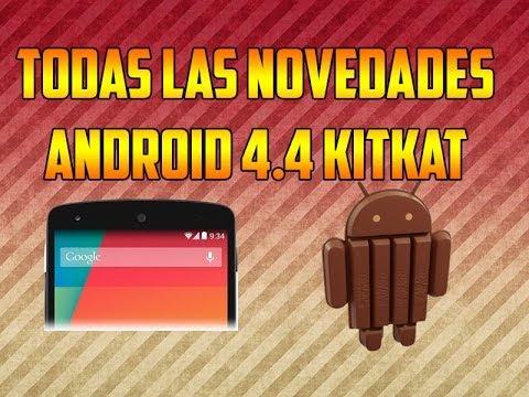 Android 4.4 KitKat Español TODAS LAS NOVEDADES Y CARACTERISTICAS