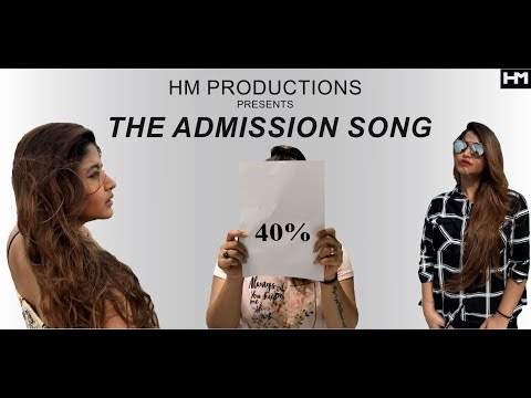 THE ADMISSION SONG - HASTI MORE