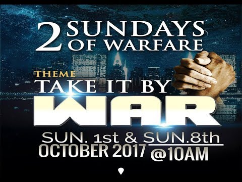 TAKE IT BY WAR (Warfare Service) - Apostle Johnson Suleman - Pastor Rich