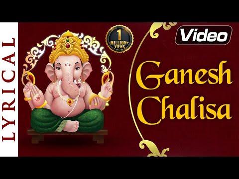 Shri Ganesh Chalisa with Lyrics   Jai Ganpati Sadgun Sadan l Bhakti Songs