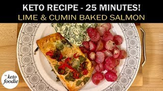 Keto Lime and Cumin Salmon | Easy Recipe! | Ketogenic Diet Weight Loss