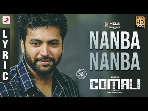 comali---nanba-nanba-lyric-|-jayam-ravi,-samyuktha-hegde|-hiphop-tamizha