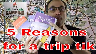 5 reasons for a AAA trip tik