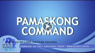 Ed Lapiz - PAMASKONG COMMAND  /Latest Sermon Review New Video (Official Channel 2020)