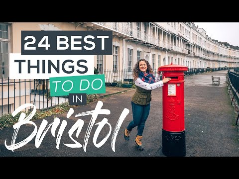 24 Best Things to do in Bristol, UK