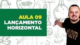 Física Total - Aula 09 - Lançamento Horizontal no vácuo