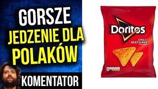 Doritos i Inne Gorsze Towary na Rynek Polski dla Polaków - Komentator