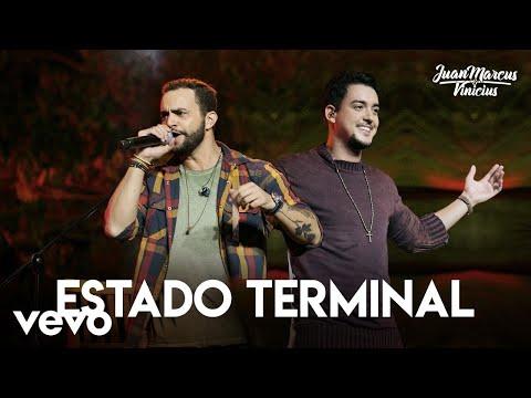 Juan Marcus & Vinicius - Estado Terminal (Ao Vivo Em São José Do Rio Preto / 2019)