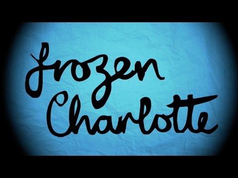 Frozen Charlotte Productions Showreel 2017