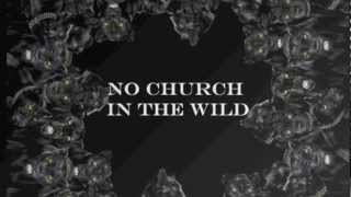 No Church In The Wild Remix (ft Rita Ora) x The9